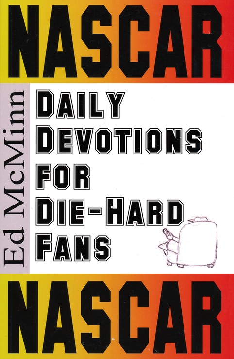 Daily Devotions for Die-Hard Fans: NASCAR