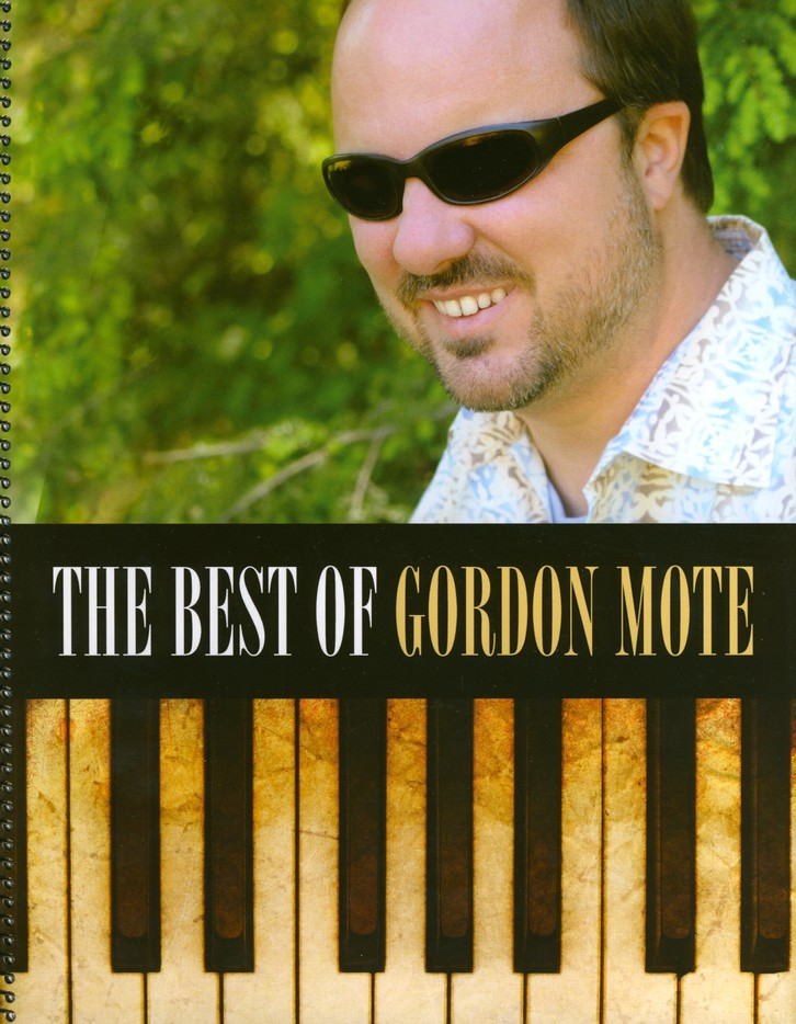 The Best of Gordon Mote Songbook