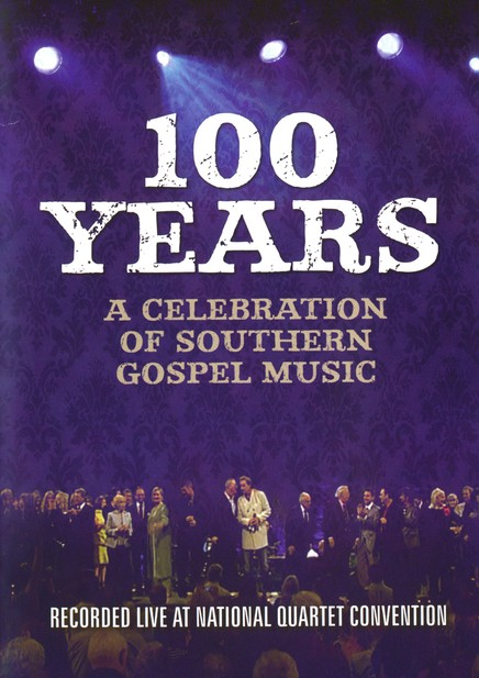 100 Years of Southern Gospel Music