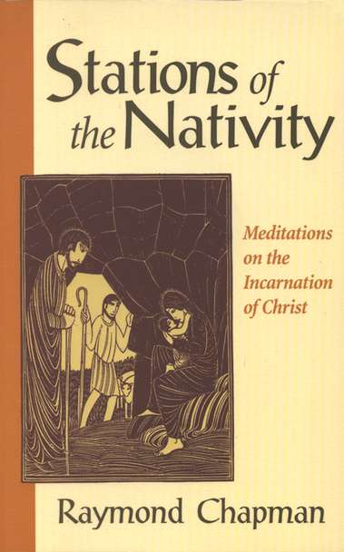 Stations of the Nativity: Meditations on the Incarnation of Christ