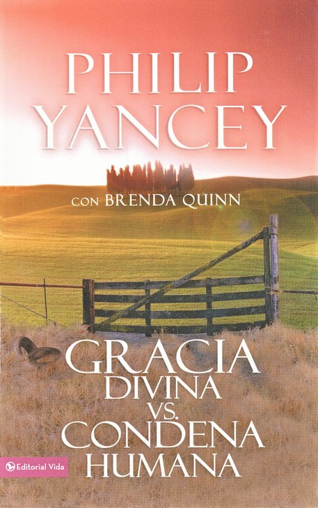 Gracia Divina Vs Condena Humana  (What's So Amazing About Grace)