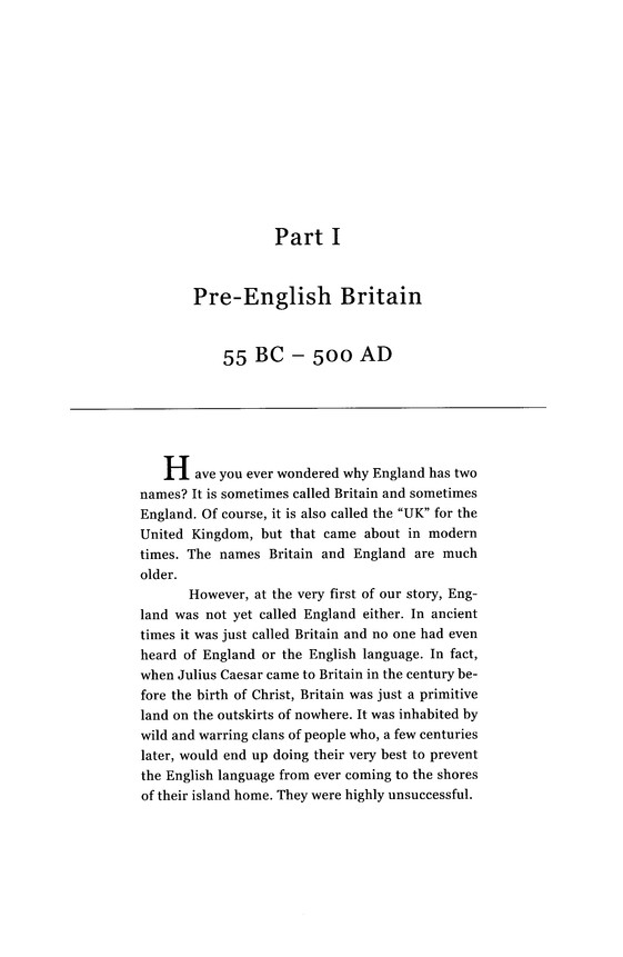 King Alfred's English: A History of the Language We Speak and Why We Should Be Glad We Do
