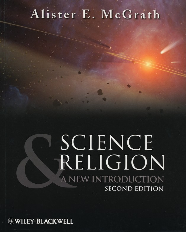 Science & Religion: A New Introduction, Second Edition