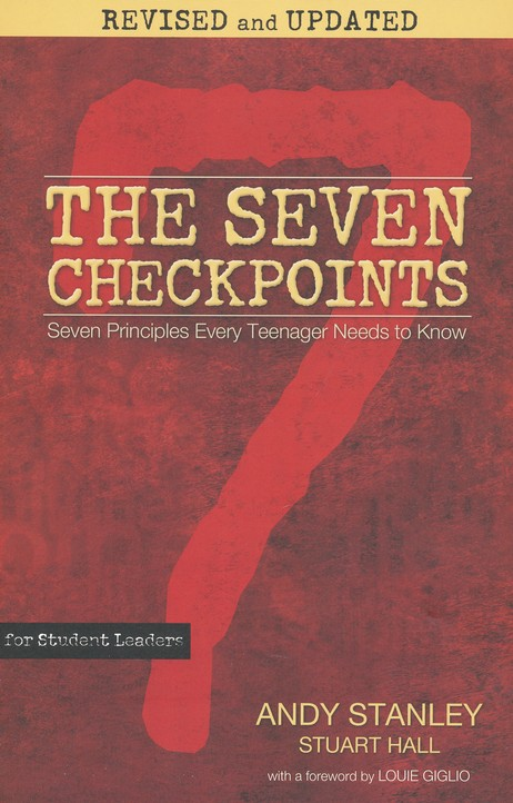 The Seven Checkpoints For Student Leaders Andy Stanley