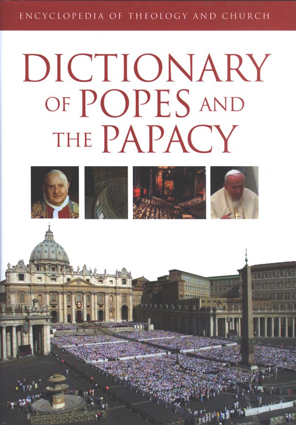 Dictionary of Popes and the Papacy