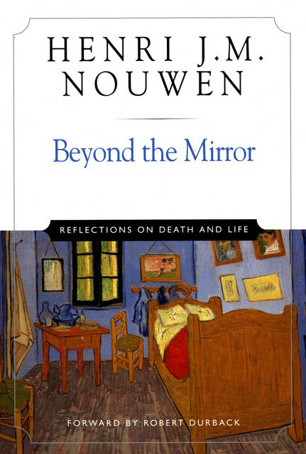 Beyond The Mirror: Reflections On Death And Life