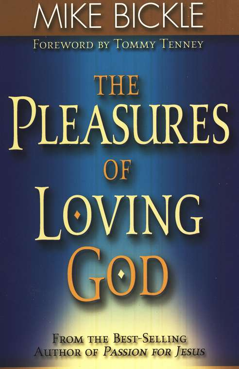 The Pleasures of Loving God