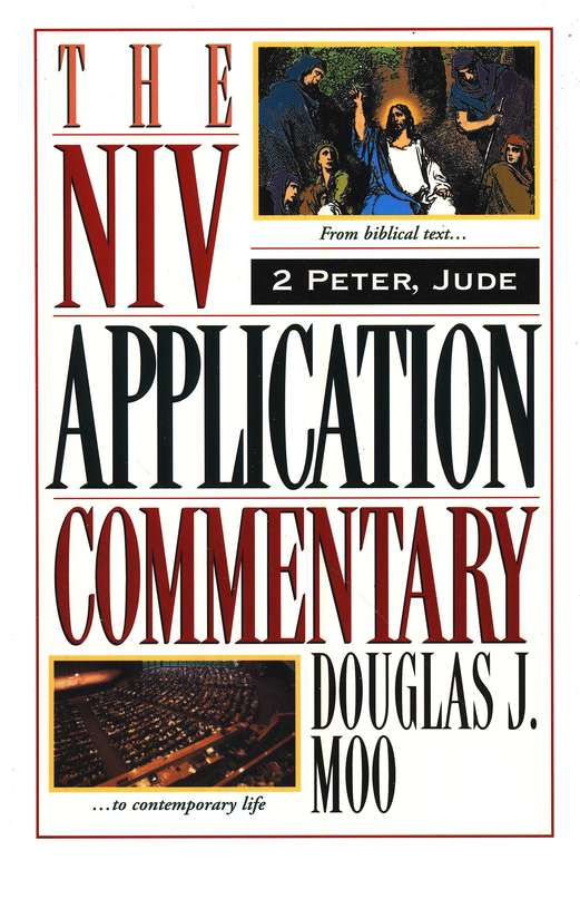 2 Peter & Jude: NIV Application Commentary [NIVAC]