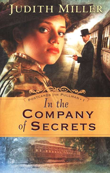 In the Company of Secrets, Postcards From Pullman Series #1