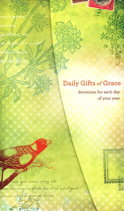 Daily Gifts of Grace: 365 Devotions for Each Day of Your Year