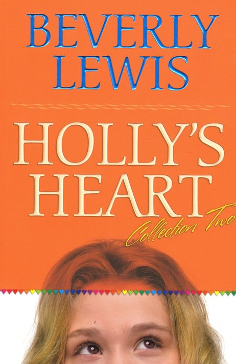Holly's Heart, Volume 2: Books 6-10