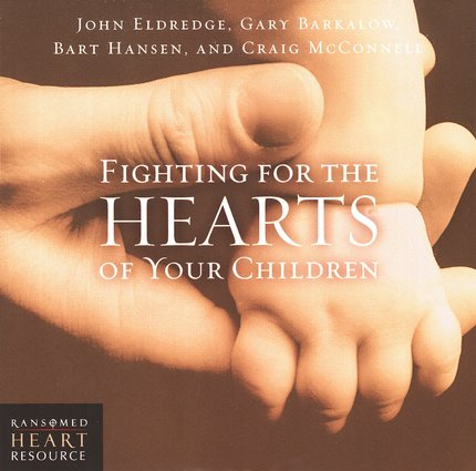 Fighting for the Hearts of Your Children CD