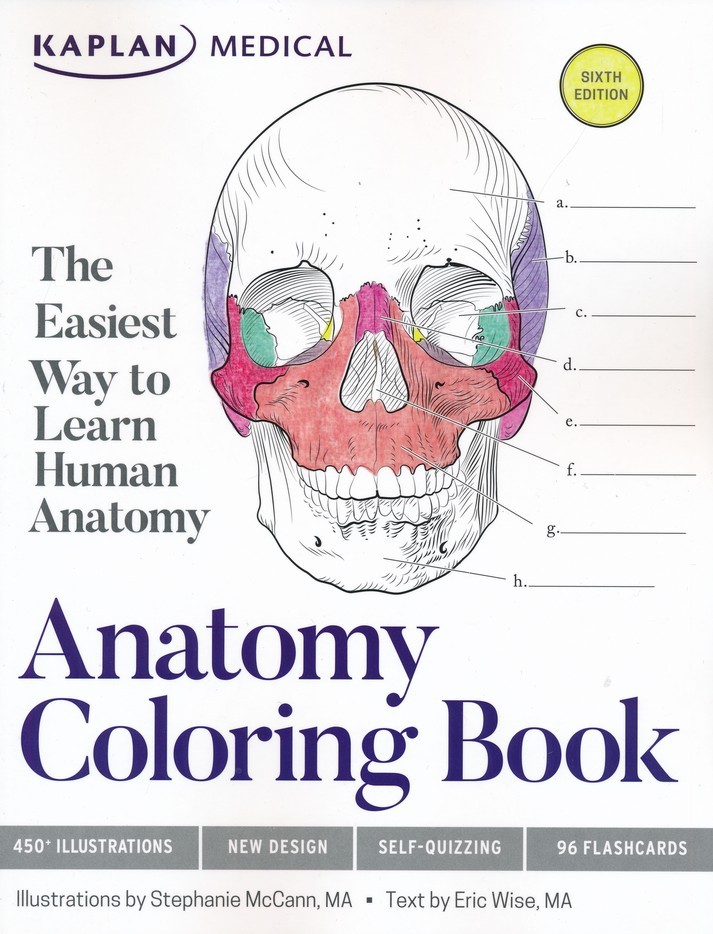 Kaplan Anatomy Coloring Book, Sixth Edition: Eric Wise, Stephanie ...
