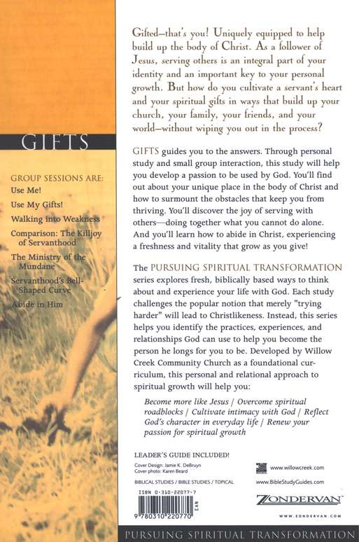 Gifts: Learning a Lifestyle of Service, Pursuing Spiritual Transformation