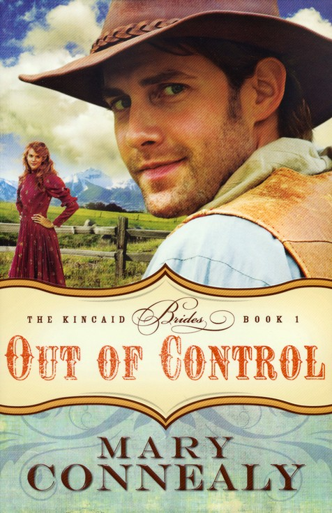 Out of Control, Kincaid Brides Series #1