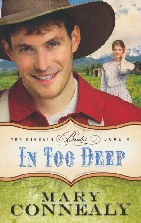 In Too Deep, Kincaid Brides Series #2