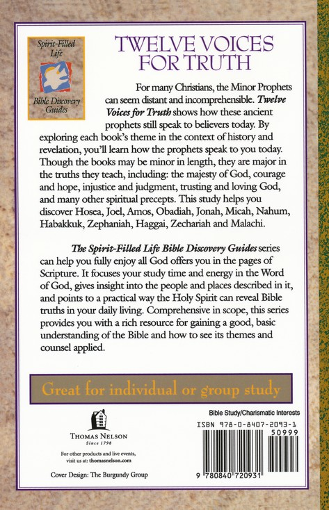 Twelve Voices for Truth: A Study of the Minor Prophets, Spirit-Filled Life Bible Discovery Guides