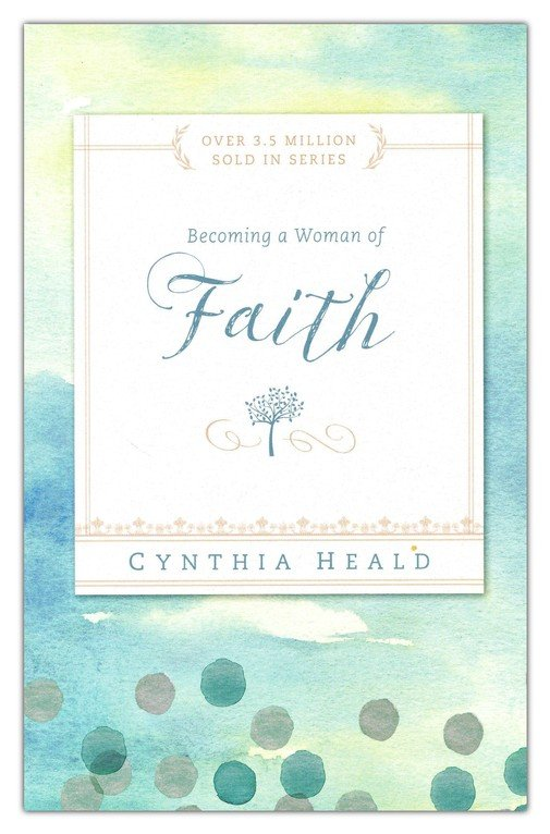 Becoming a Woman of Faith