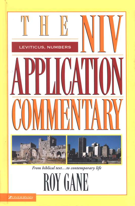 Leviticus & Numbers: NIV Application Commentary [NIVAC]