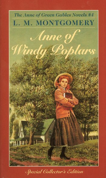 Anne of Green Gables Novels #4: Anne of Windy Poplars
