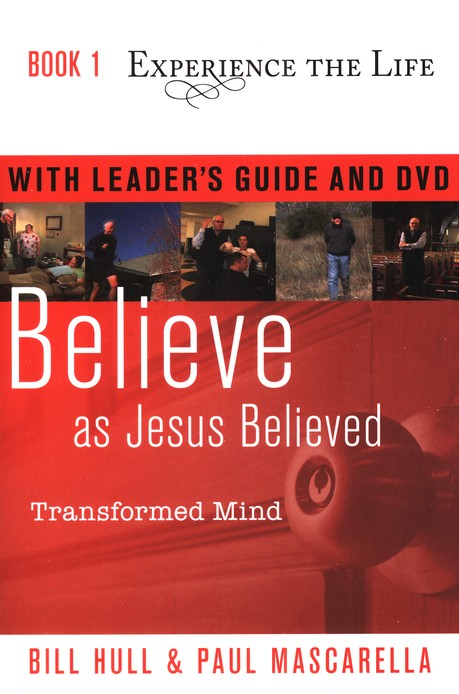 Book 1: Experience the Life Series, Believe as Jesus Believed -  Leader's Guide and DVD