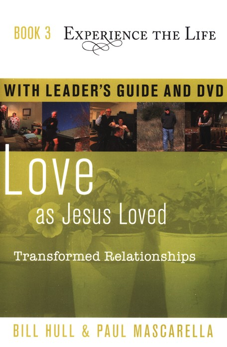 Book 3: Experience the Life Series, Love as Jesus Loved -  Leader's Guide and DVD
