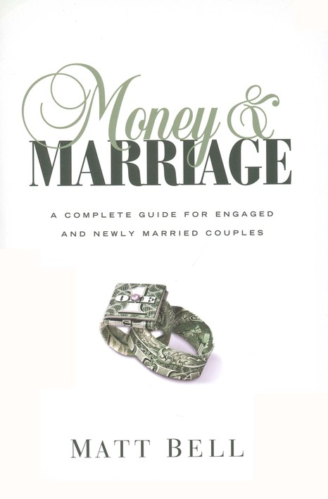 Money & Marriage: A Complete Guide for Engaged and Newly Married Couples