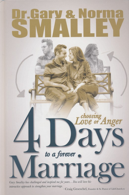 4 Days to a Forever Marriage: Choosing Love or Anger