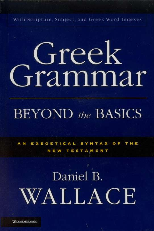 Greek Grammar Beyond the Basics (with 3 indices)  - Slightly Imperfect