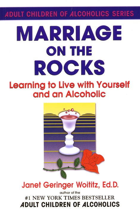 Marriage on the Rocks: Learning to Live with Yourself