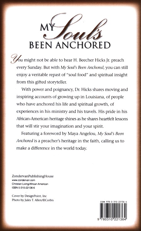 My Soul's Been Anchored: A Preacher's Heritage of Faith