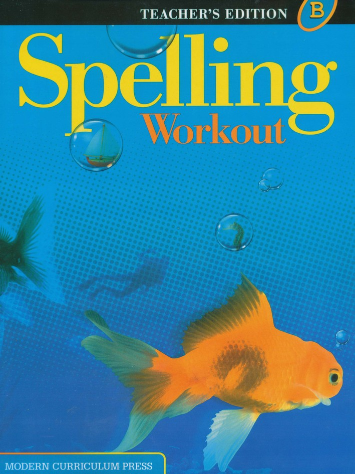 Spelling Workout 2001/2002 Level B Teacher Edition