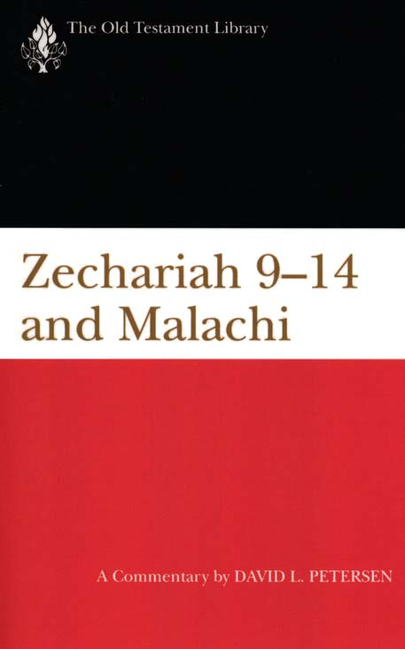 Zechariah 9-14 & Malachi: Old Testament Library [OTL]