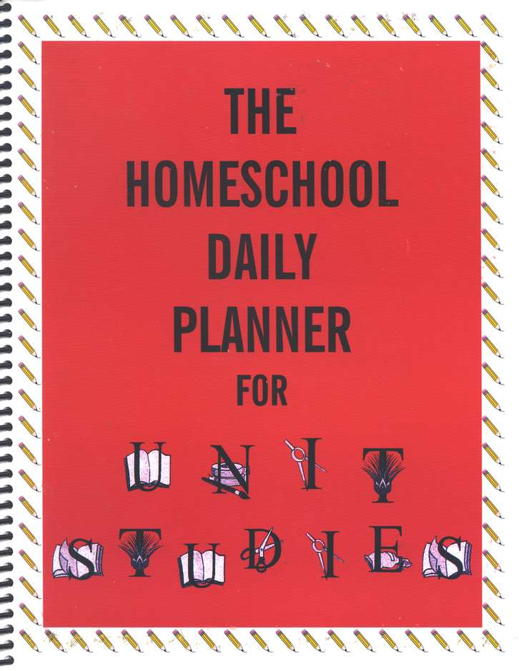 The Homeschool Daily Planner for Unit Studies