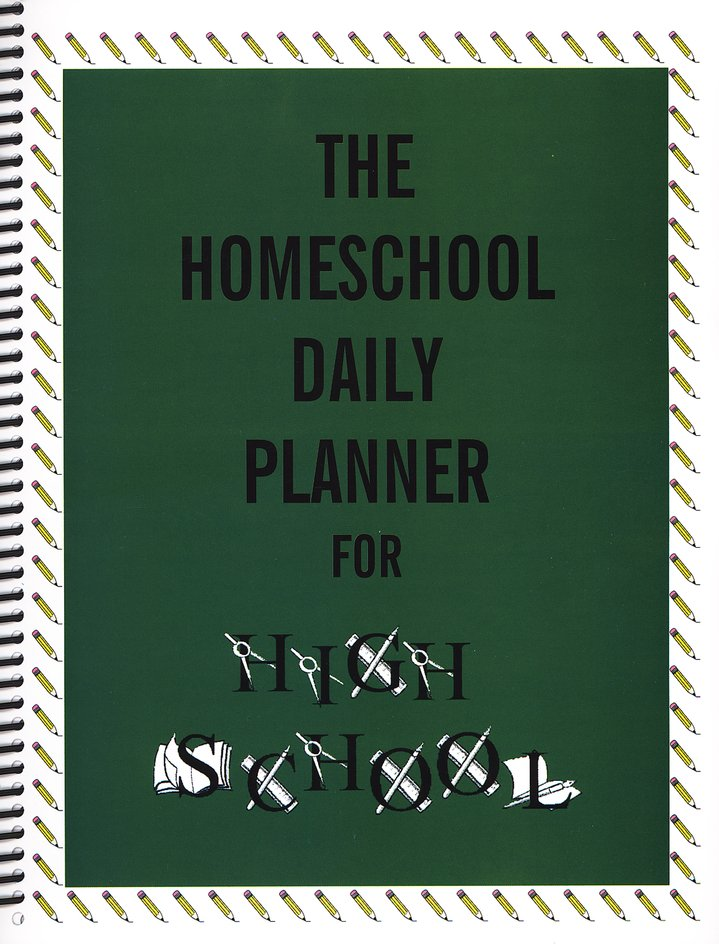 The Homeschool Daily Planner for High School