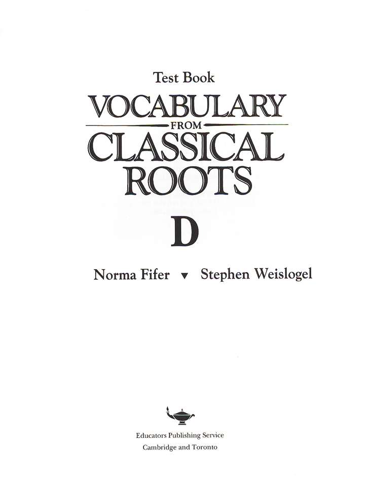 Vocabulary from Classical Roots Blackline Master Test: Book D