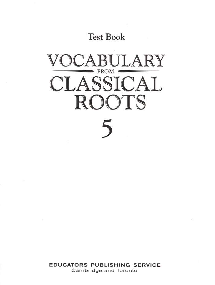 Vocabulary from Classical Roots Blackline Master Test: Grade 5