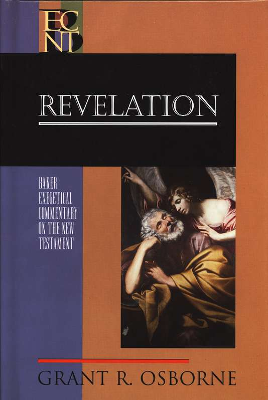 Revelation: Baker Exegetical Commentary on the New Testament [BECNT]