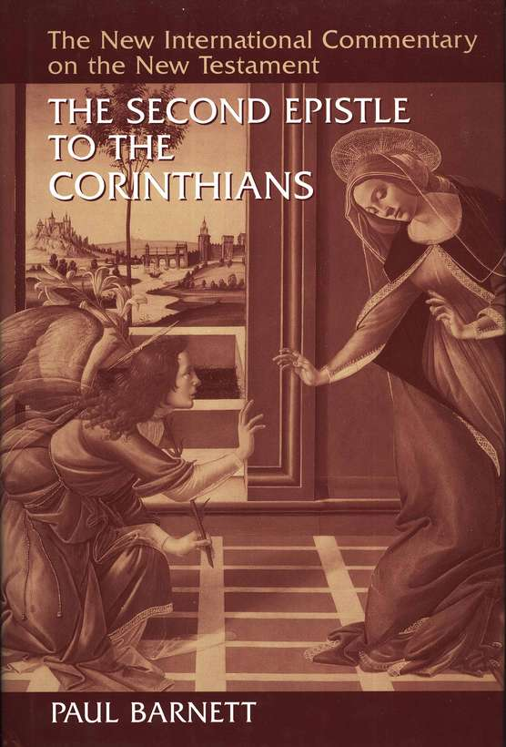 The Second Epistle to the Corinthians: New International Commentary on the New Testament [NICNT]
