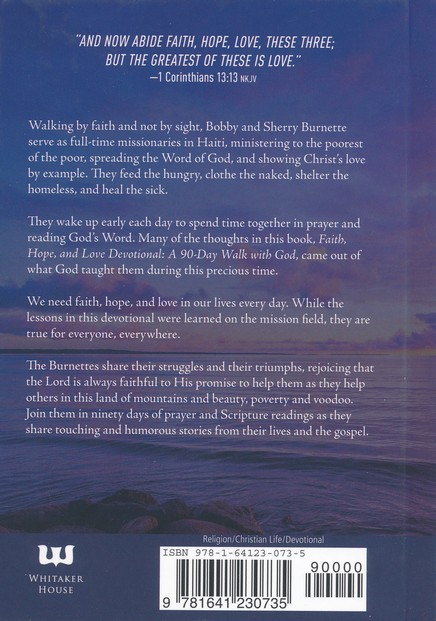 Faith, Hope, and Love Devotional: A 90-Day Walk with God