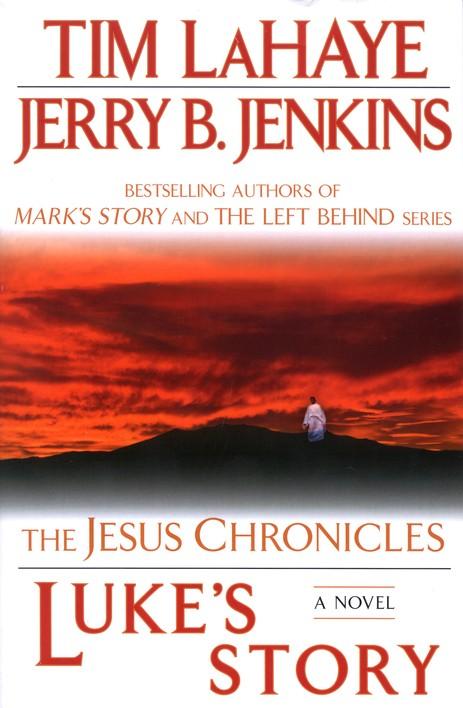 Luke S Story Jesus Chronicles Series 3 Tim Lahaye Jerry B Jenkins 9780425232194 Christianbook Com