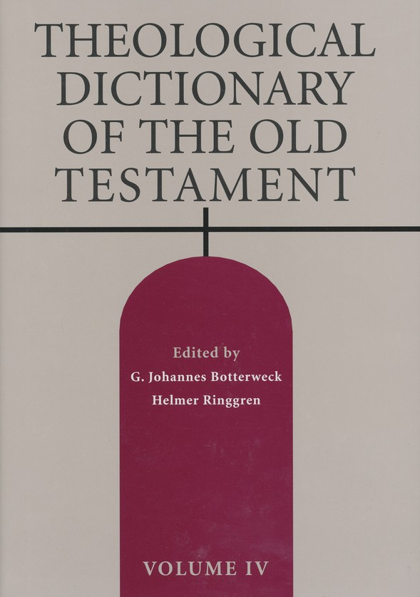 Theological Dictionary of the Old Testament, Volume 4