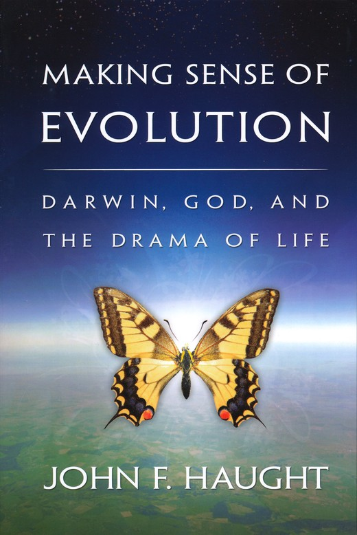 Making Sense of Evolution: Darwin, God, and the Drama of Life