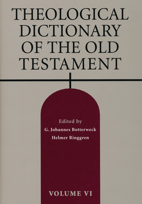 Theological Dictionary of the Old Testament, Volume 6