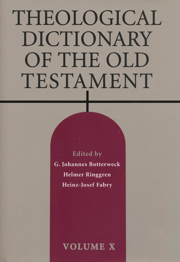 Theological Dictionary of the Old Testament, Volume 10