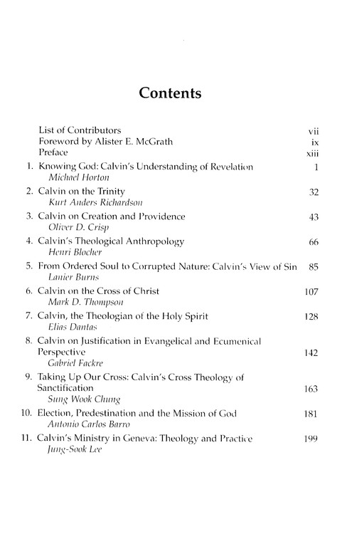 John Calvin and Evangelical Theology: Legacy and Prospect