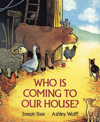 Who is Coming to Our House? Board Book
