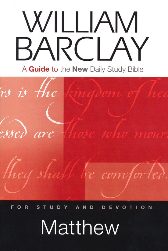 Matthew: A Guide to the New Daily Study Bible