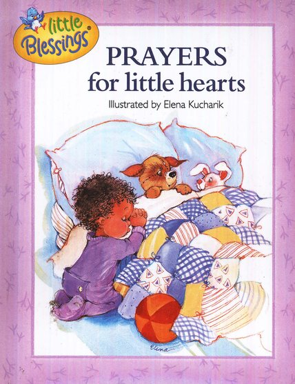 Little Blessings: Prayers for Little Hearts
