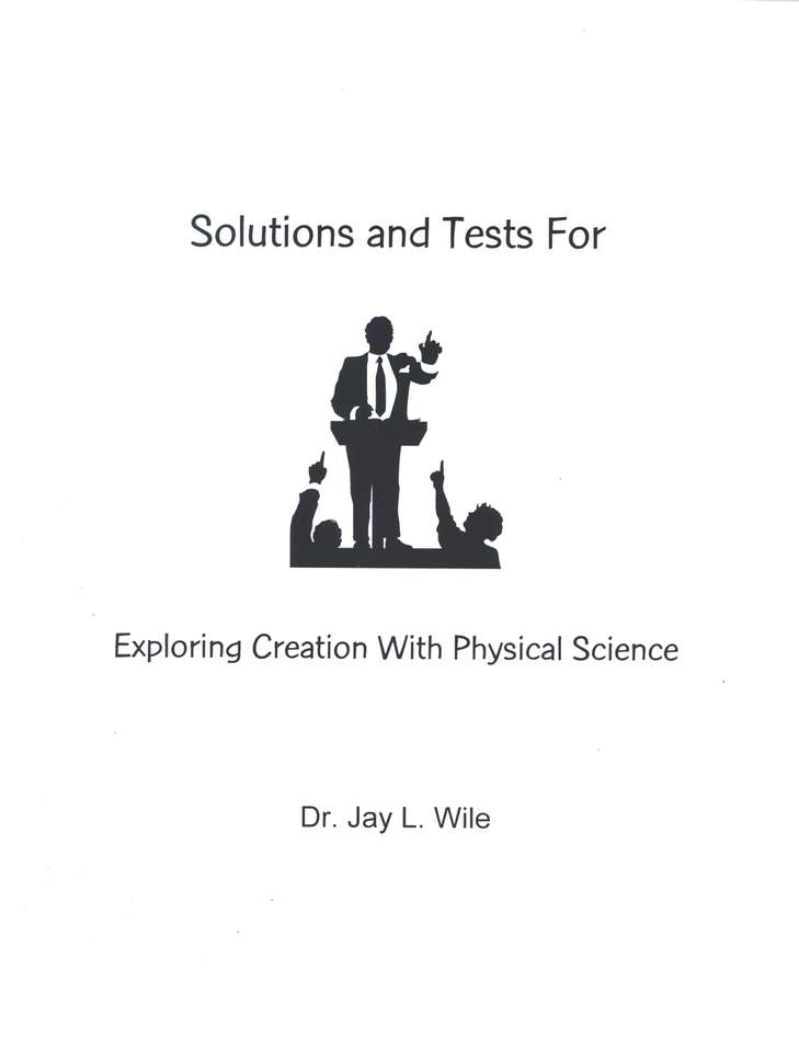 Exploring Creation with Physical Science, Solutions & Test Book (1st Edition)